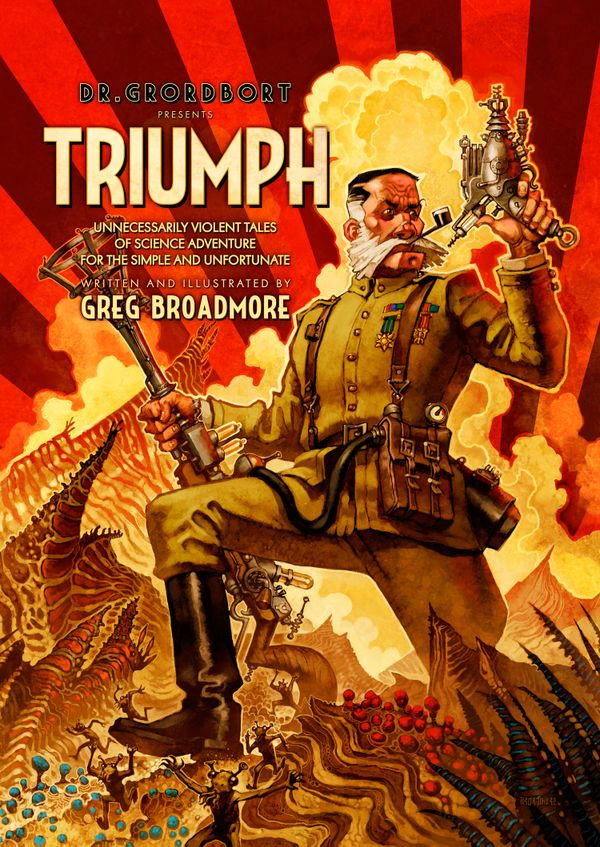 [Cover Art image for Dr Grordbort Presents: Triumph]