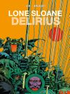 [The cover image for Lone Sloane: Delirius Vol. 1]