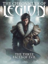 [Image for The Chronicles of Legion: The Three Faces of Evil]