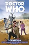 [The cover image for Doctor Who: The Eleventh Doctor Vol. 3: Conversion]