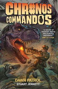 [Image for Chronos Commandos: Dawn Patrol]