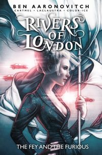 [Image for Rivers of London Vol.8: The Fey and the Furious]