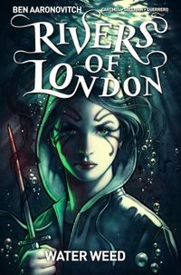 [Image for Rivers Of London: Water Weed]
