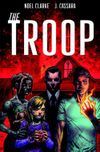 [The cover image for The Troop]