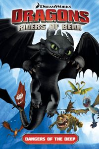 [Image for Dragons Riders of Berk: Dangers of the Deep]