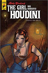 [Image for Minky Woodcock: The Girl Who Handcuffed Houdini]