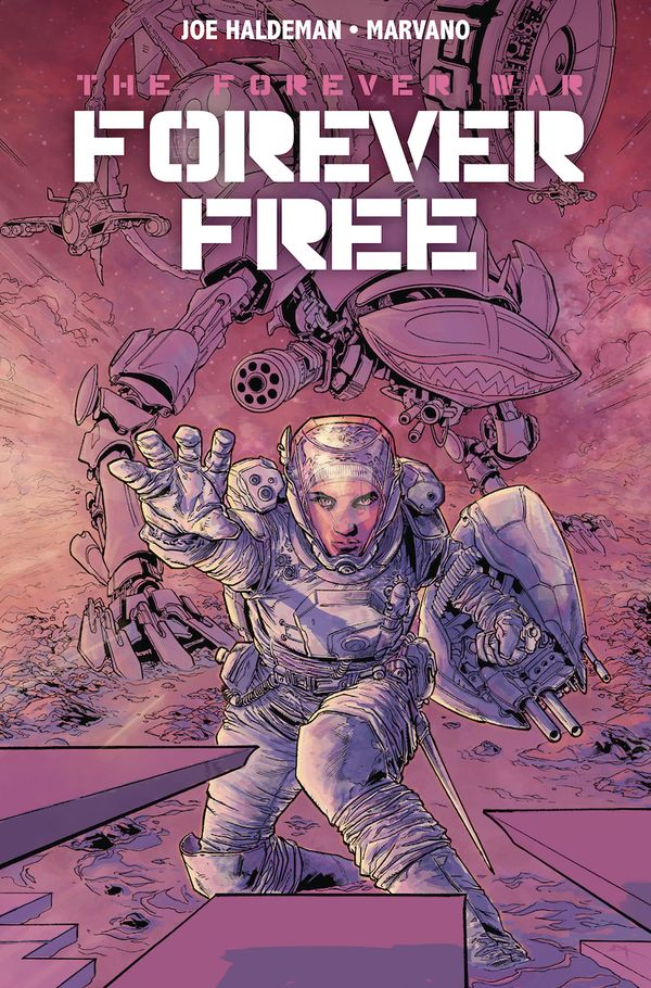 [Cover Art image for The Forever War Vol. 2: Forever Free]