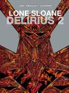 [The cover image for Lone Sloane: Delirius Vol. 2]