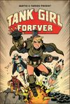 [The cover image for Tank Girl Forever]