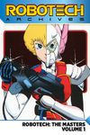 [The cover image for Robotech Archives: The Masters Vol. 1]