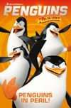 [The cover image for Penguins Of Madagascar: Penguins in Peril!]