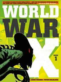 [Image for World War X Vol. 1: Helius]