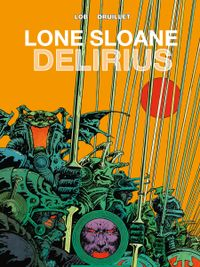 [Image for Lone Sloane: Delirius Vol. 1]