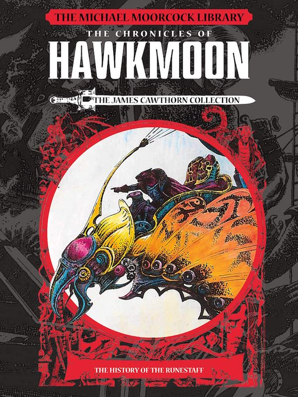 [Cover Art image for The Michael Moorcock Library: The Chronicles of Hawkmoon: History of the Runestaff Vol. 1]