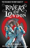 [The cover image for Rivers Of London Vol. 3: Black Mould]