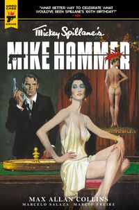 [Image for Mickey Spillane's Mike Hammer is BACK!]