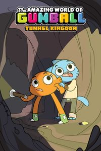[Image for Amazing World of Gumball: Tunnel Kingdom]