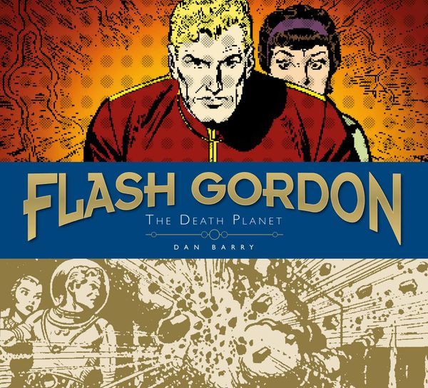 [Cover Art image for Flash Gordon Sundays: Dan Barry Volume 1 - The Death Planet]