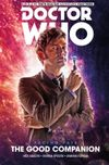 [The cover image for Doctor Who: The Tenth Doctor: Facing Fate Vol. 3: The Good Companion]