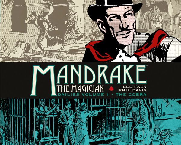 [Cover Art image for Mandrake the Magician: Dailies Vol. 1: The Cobra]