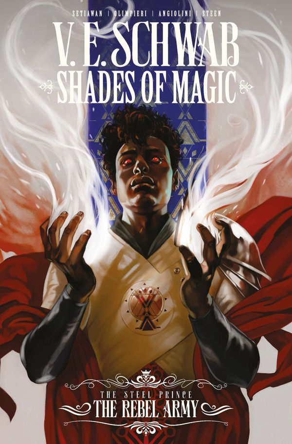 [Cover Art image for Shades of Magic: The Steel Prince Vol. 3: The Rebel Army]