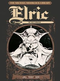 [Image for The Michael Moorcock Library - Elric: Elric of Melnibone]