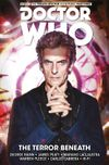 [The cover image for Doctor Who: The Twelfth Doctor: Time Trials Vol. 1: The Terror Beneath]